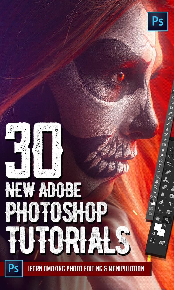 Photoshop Tutorials: 30 New Tutorials to Learn Amazing Manipulation Tricks