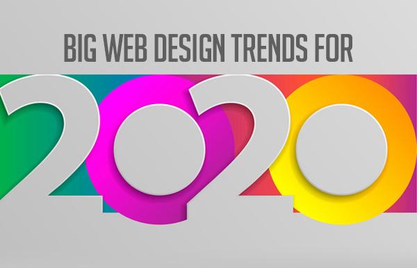 Big web design trends for 2020