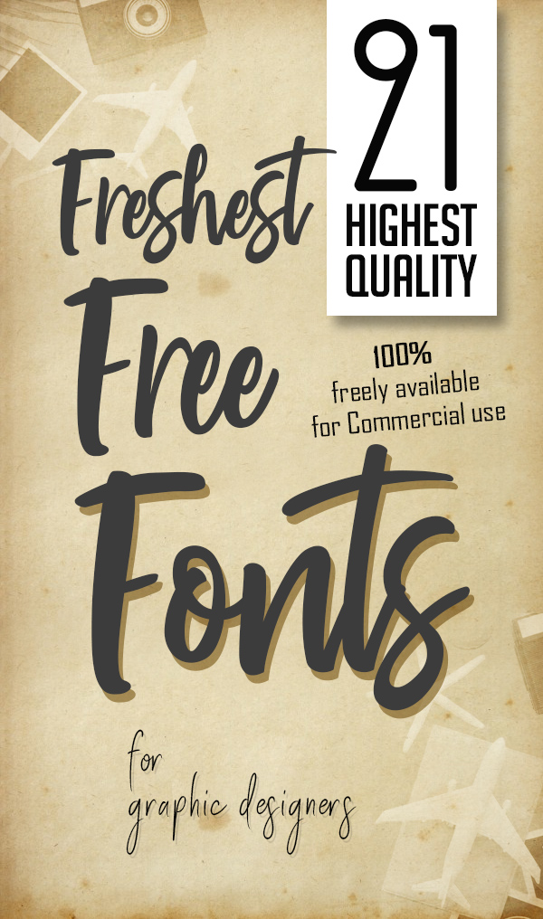 21 Freshest Free Fonts for Graphic Designers