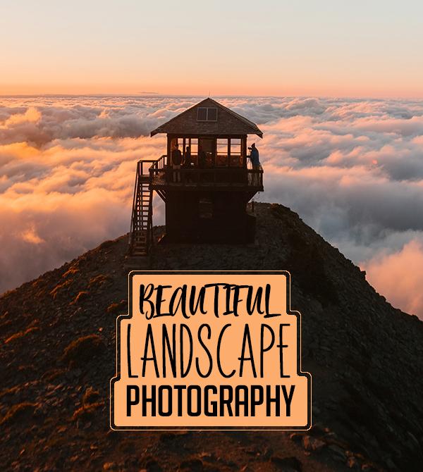 Beautiful Landscape Photography: 25 Amazing Photos