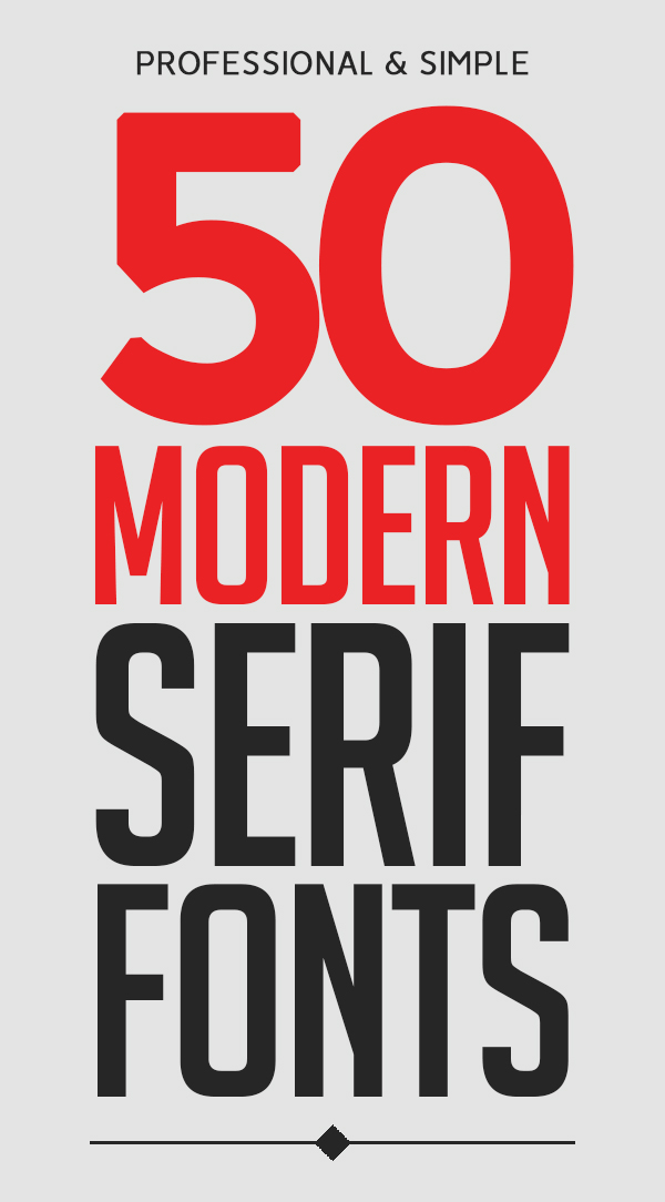 50 Modern Serif Fonts For Graphic Designers