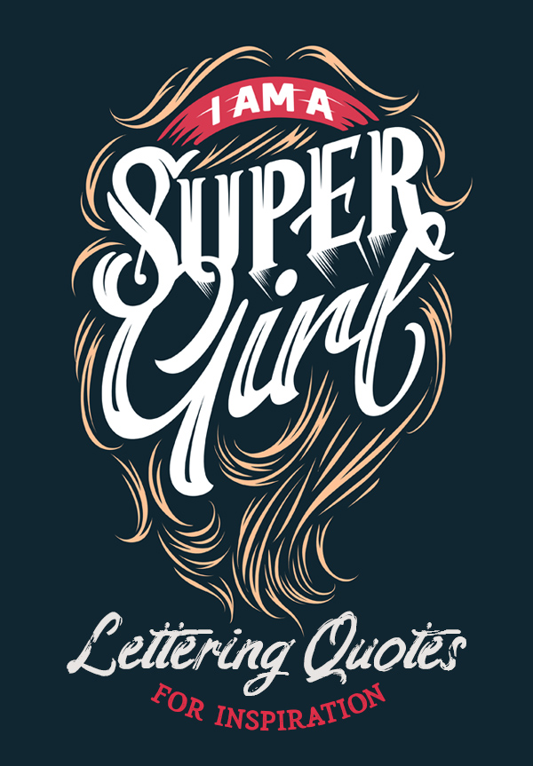 26 Best Hand Lettering Quotes For Inspiration