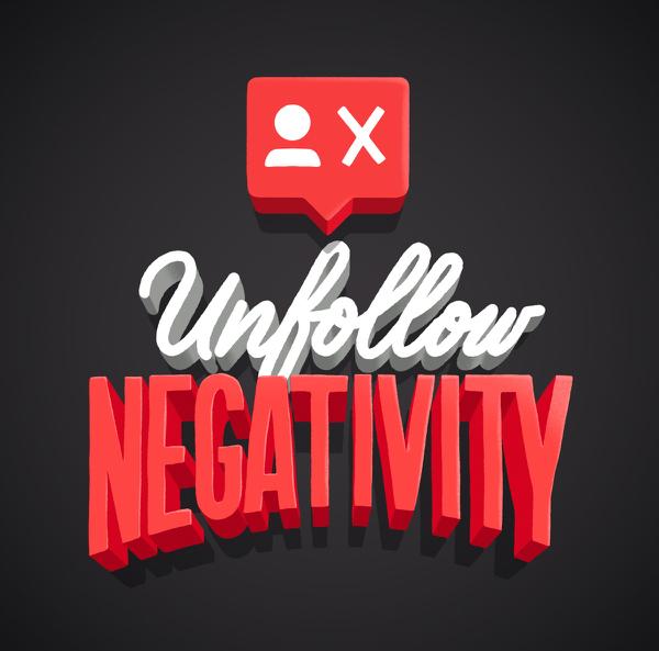 Unfollow Negativity