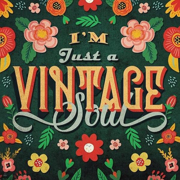 I'm Just a Vintage Soul