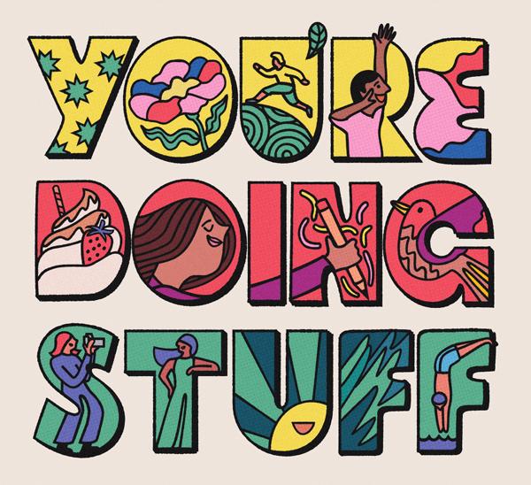 Your doing stuff!
