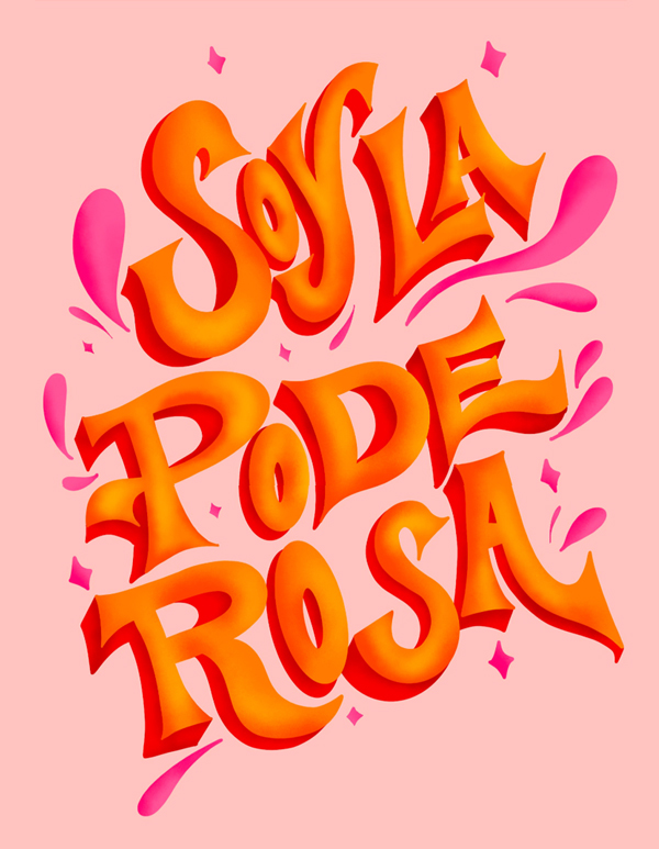 Lettering: Soyla Pode Rosa
