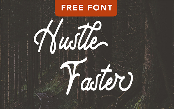 Hustle Faster Free Script Font